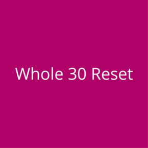 whole30 diet reset